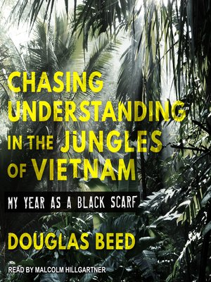 cover image of Chasing Understanding in the Jungles of Vietnam