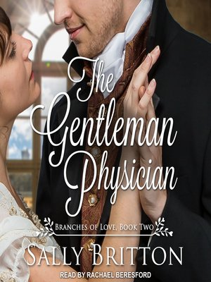 cover image of The Gentleman Physician--A Regency Romance