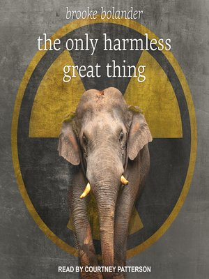 cover image of The Only Harmless Great Thing
