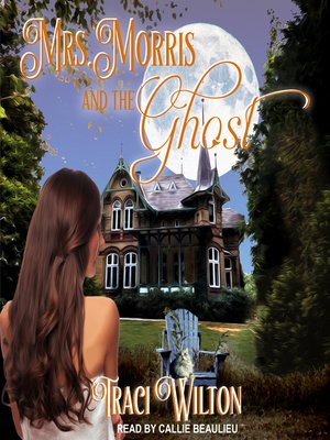 cover image of Mrs. Morris and the Ghost