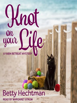 cover image of Knot on Your Life
