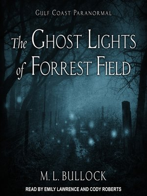cover image of The Ghost Lights of Forrest Field