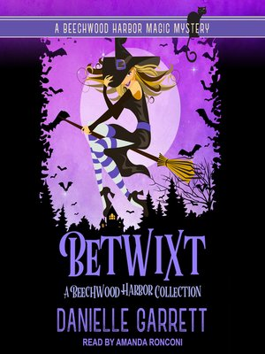 cover image of Betwixt--A Beechwood Harbor Collection