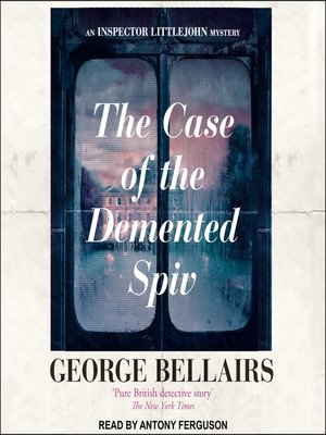 cover image of The Case of the Demented Spiv
