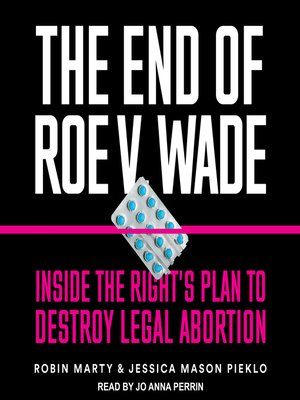 cover image of The End of Roe v. Wade