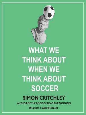 cover image of What We Think About When We Think About Soccer