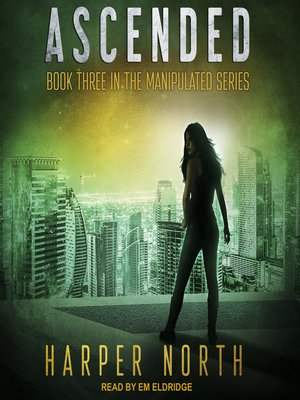 cover image of Ascended--Book Three in the Manipulated Series