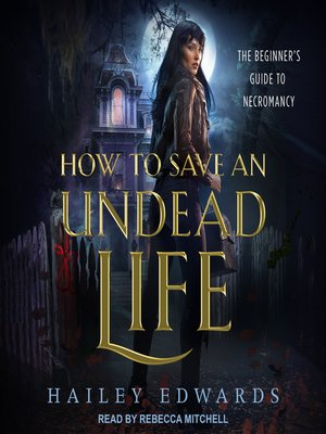 cover image of How to Save an Undead Life
