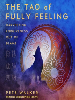 cover image of The Tao of Fully Feeling