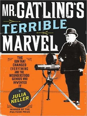 cover image of Mr. Gatling's Terrible Marvel