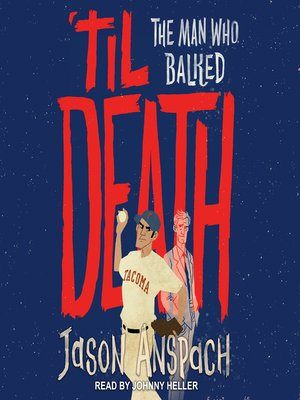 cover image of 'til Death--The Man Who Balked