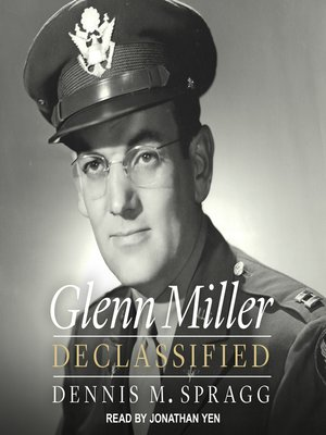 cover image of Glenn Miller Declassified