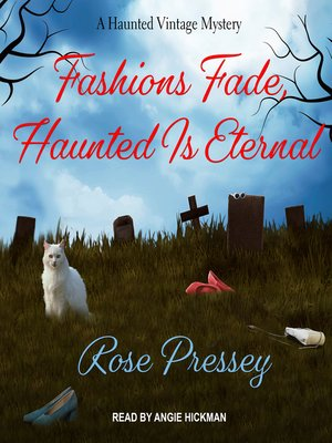 cover image of Fashions Fade, Haunted Is Eternal