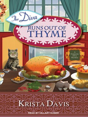 cover image of The Diva Runs Out of Thyme--A Domestic Diva Mystery
