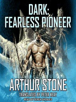 cover image of Dark: Fearless Pioneer