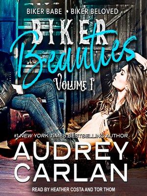 cover image of Biker Beauties--Biker Babe, Biker Beloved