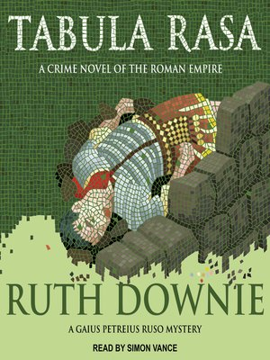 cover image of Tabula Rasa--A Crime Novel of the Roman Empire