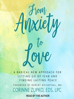 cover image of From Anxiety to Love