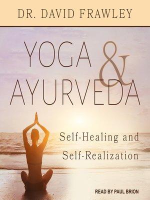 cover image of Yoga & Ayurveda