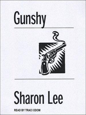 cover image of Gunshy