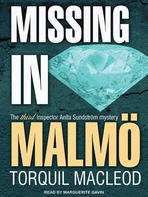 cover image of Missing in Malmö--The Third Inspector Anita Sundstrom Mystery