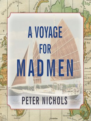 cover image of A Voyage for Madmen