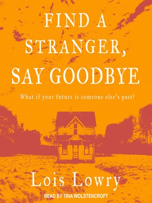 cover image of Find a Stranger, Say Goodbye