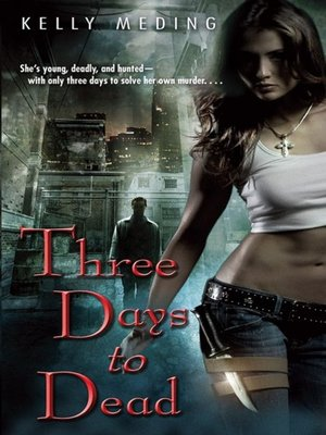 cover image of Three Days to Dead