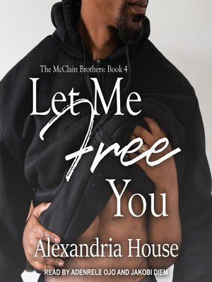 cover image of Let Me Free You