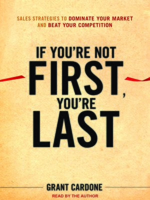 cover image of If You're Not First, You're Last
