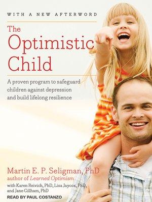 the optimistic child seligman martin
