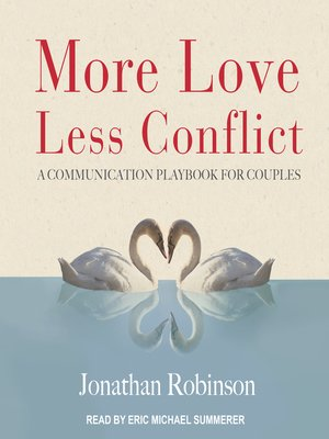 cover image of More Love, Less Conflict