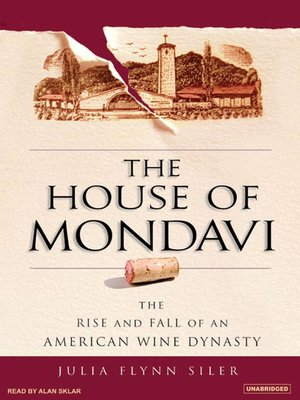 cover image of The House of Mondavi