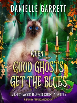 cover image of When Good Ghosts Get the Blues