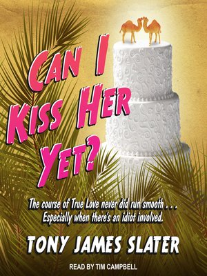 cover image of Can I Kiss Her Yet?