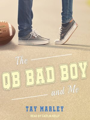cover image of The QB Bad Boy and Me