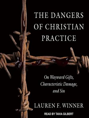 cover image of The Dangers of Christian Practice