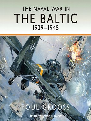 cover image of The Naval War in the Baltic, 1939-1945