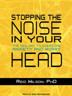 cover image of Stopping the Noise in Your Head