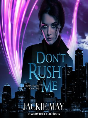cover image of Don't Rush Me