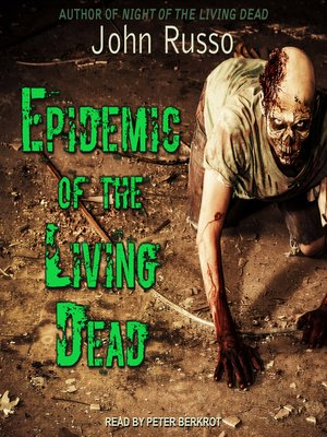 cover image of Epidemic of the Living Dead