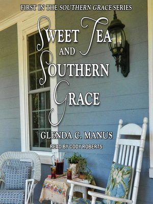cover image of Sweet Tea and Southern Grace