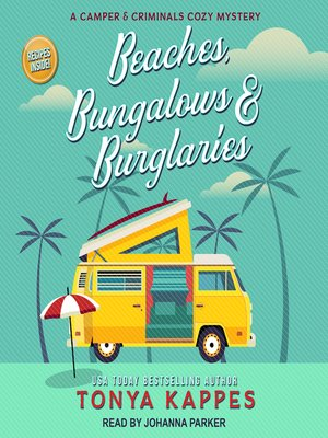 cover image of Beaches, Bungalows & Burglaries