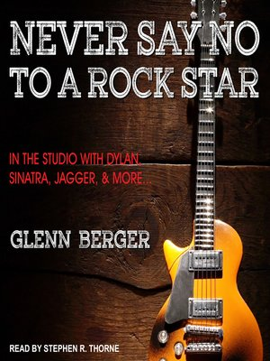 cover image of Never Say No to a Rock Star