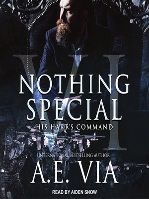 cover image of Nothing Special VI: His Hart's Command