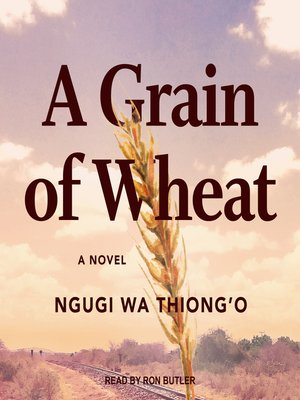 cover image of A Grain of Wheat