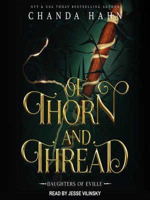 cover image of Of Thorn and Thread