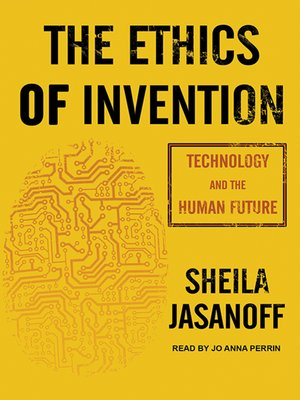 cover image of The Ethics of Invention