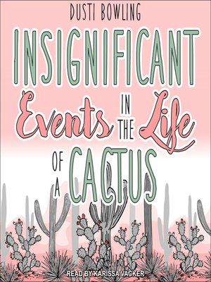 cover image of Insignificant Events in the Life of a Cactus