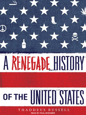 cover image of A Renegade History of the United States